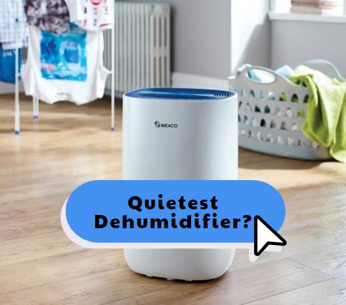 Quietest dehumidifier - Meaco ABC 10L