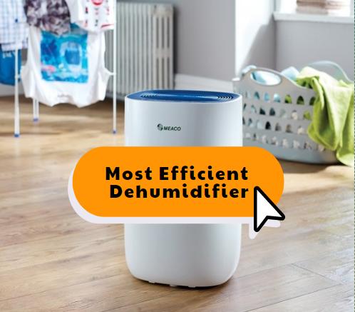Most energy efficient dehumidifier