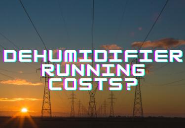 dehumidifier running cost